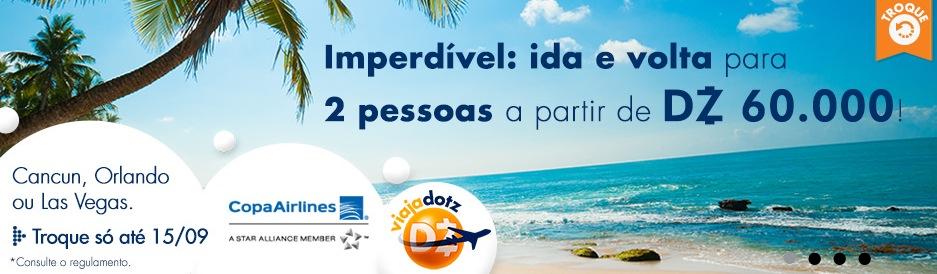 Promoção de passagens para Las Vegas, Orlando ou Cancun por 60 mil Dotz para 2 pessoas. Em voos com conexões.