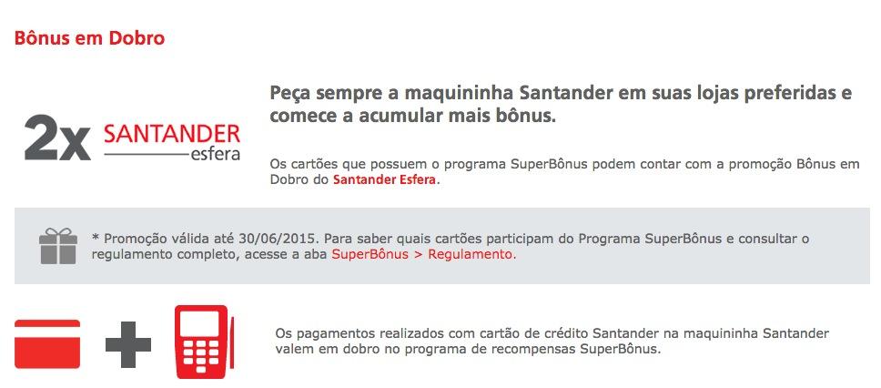 Promoção de bônus em dobro oferecido pelo Santander nas compras na maquininha Santander (GetNet) prorrogada até 30/06/2015