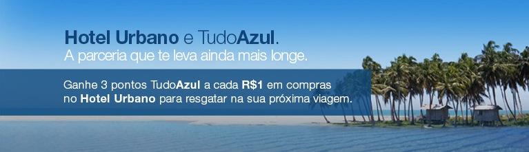 Tudo Azul firma parceria com Hotel Urbano: 3 pontos a cada R$ 1 em pacotes de viagens
