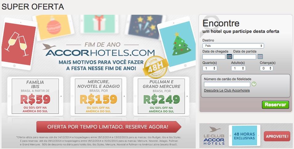 Promoção de Natal dos hotéis da rede Accor a preços fixos no Brasil, R$ 59, R$ 159 e R$ 249, e 50% de desconto na América do Sul