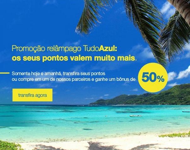 Promoção relâmpago do Tudo Azul oferece 50% de bônus somente até amanhã
