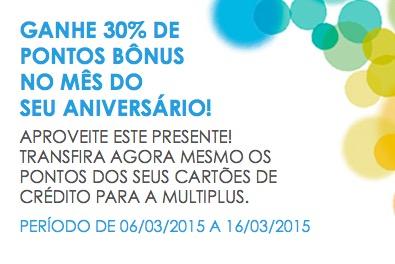 Aniversariantes de março ganham 30% de bônus na Multiplus nas transferências de cartões de crédito