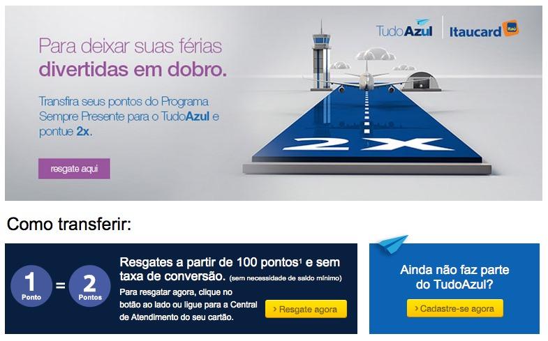 Tudo Azul oferece bônus de 100% para transferências de cartões Itaucard. Mas alguém aí ainda usa os cartões do Itaú!? rsrs….
