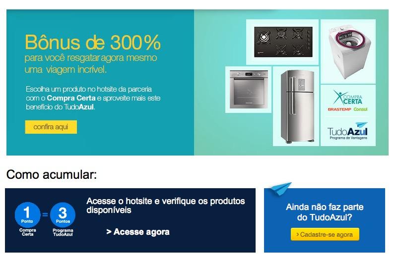 Promoção Compra Certa oferece 3 pontos Tudo Azul para cada 1 real, em produtos selecionados