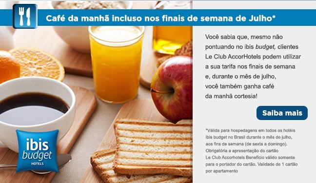 Clientes Le Club ganham café da manhã grátis nos Ibis Budget do Brasil nos finais de semana de julho
