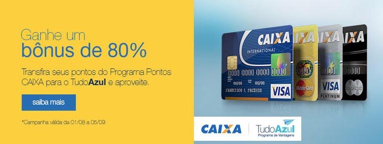 Tudo Azul oferece bônus de 80% nas transferências de pontos dos cartões Caixa