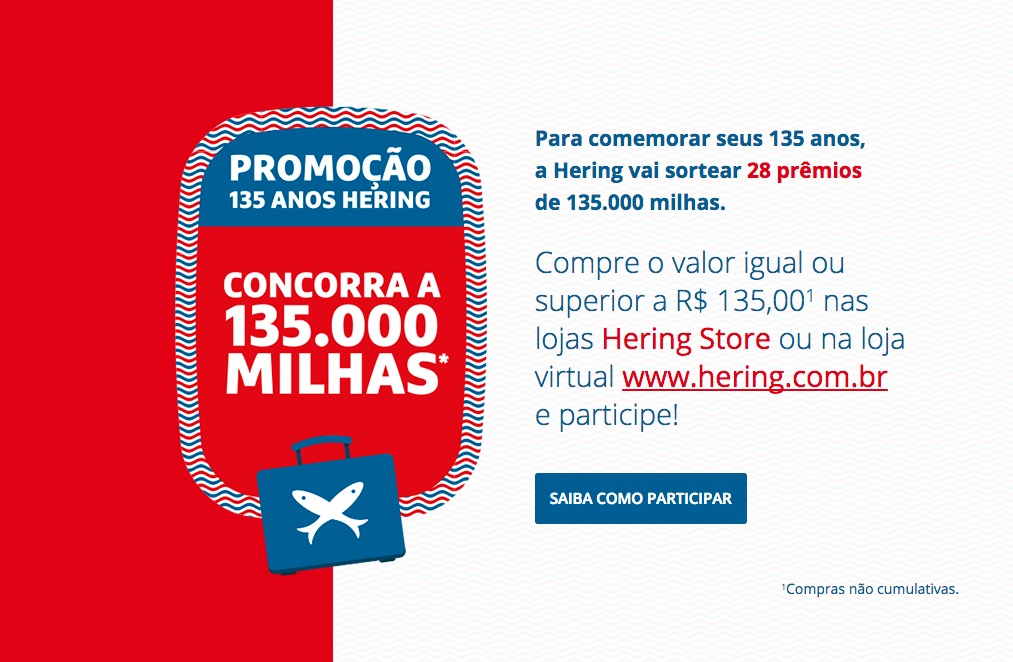 Alerta da leitora: Hering sorteará 28 prêmios de 135.000 milhas cada … ou seriam R$ 4.050,00 !!!???