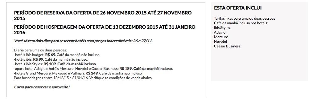 Black Friday 2015: Hotéis Accor com diárias a partir de R$ 69 (Ibis Budget), Venda de pontos Multiplus por R$ 280 o bloco de 10.000, Pontos em dobro no Amigo Avianca nas compras em lojas parceiras…