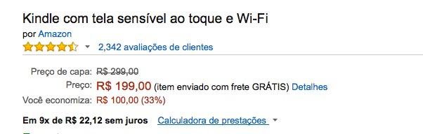 Kindle vendido pela Amazon Brasil por R$ 199, *BEM* mais barato que na Amazon dos EUA (USD 79,99, ou ˜R$ 357,39)