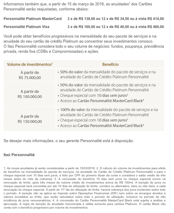 Itaú Personnalité avisa: informação importante sobre a anuidade do seu cartão de crédito e tarifa de conta-corrente. Adivinhem…