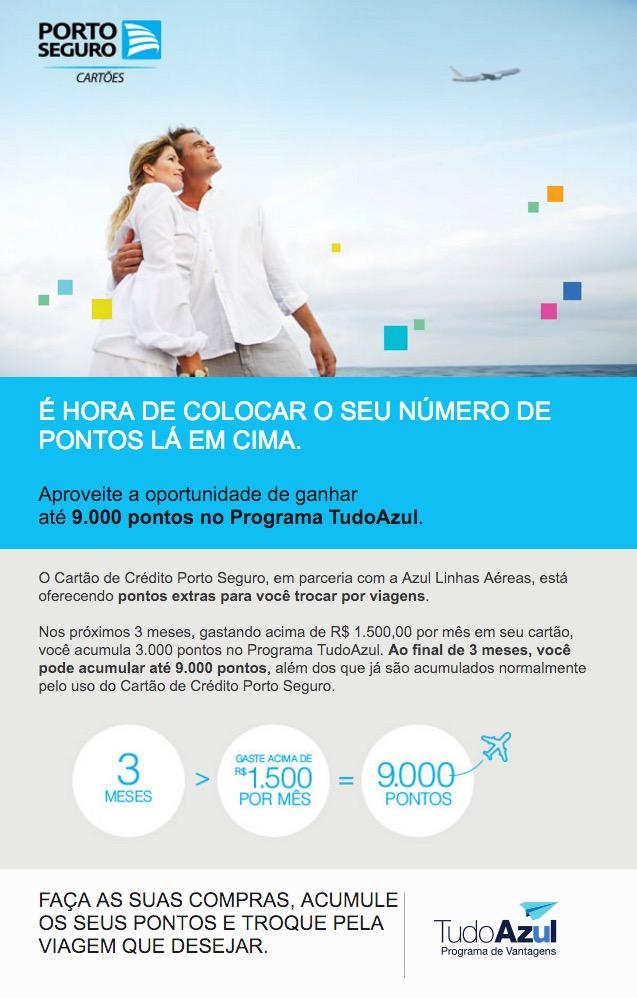 Dica quente: ganhe 9.000 pontos extras Tudo Azul ao gastar R$ 1.500 mensais, por 3 meses, com cartões de crédito Porto Seguro