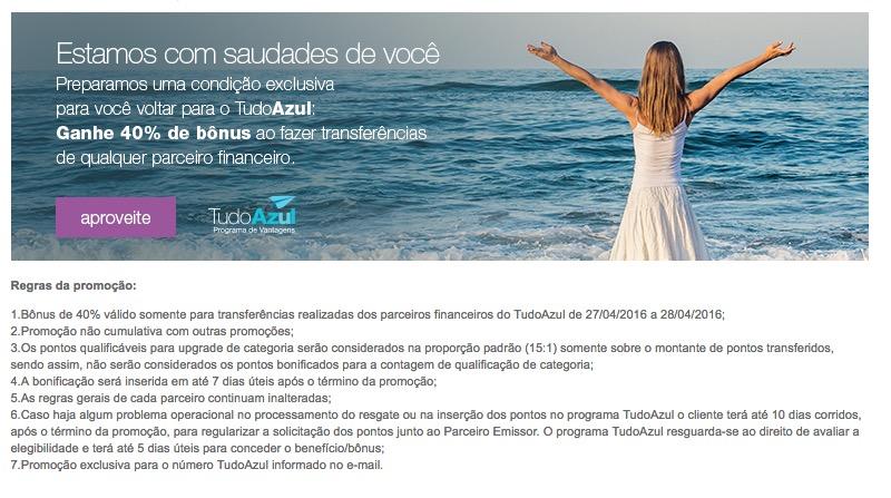 Estamos com saudades de você: bônus de 40% nas transferências para o Tudo Azul. Bônus! Promoção Lisboa via Tudo Azul.