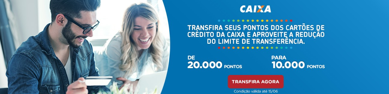 """Caixa anuncia diminuição """"promocional"""" do limite mínimo de transferência para o Multiplus de 20k para 10k pontos. E desde quando isso é promoção?"""