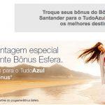 As primeiras promoções Tudo Azul da semana: bônus de transferência de 50% para Santander e *de até* 100% para Bradesco Cartões (Livelo)