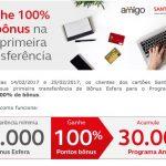 Voltou! 100% de bônus na primeira transferência de pontos do Santander para o Amigo Avianca!