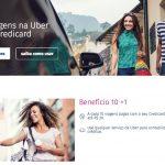Parceria Credicard e Uber: a cada 10 viagens pagas com o Credicard, ganhe um crédito de R$ 20 no Uber