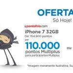 AJA RÁPIDO! iPhone 7 32 GB por 55 mil pontos Multiplus (~ R$ 1.650): enfim uma oferta decente de resgate de produto – Oferta Ninja
