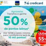Bônus de 50% ou 55% (Clube) nas transferências do Itaú e Credicard para o Multiplus Fidelidade
