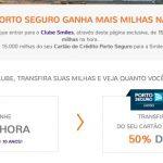 Bônus 50% Porto Seguro para o Smiles + 7 mil milhas na adesão ao Clube Smiles 1.000 (permanência mínima 6 meses)