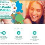 Clientes pagantes do Clube Multiplus poderão acumular 20 pontos por cada transação com cartões de débito até agosto (Visa) ou novembro (Master)