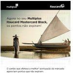 Multiplus Itaucard Master Black: pontos que não expiram