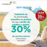 Bônus 30% cartões de crédito para Multiplus, com as exclusões de sempre – e que não são poucas…