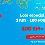 """""""Última chance"""" (antes da próxima prorrogação): compra de 10 mil pontos Multiplus por R$ 259, via KM de Vantagens"""