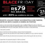 Black Friday Accor tem diárias a partir de R$ 79, acúmulo do dobro de pontos Le Club, e até 40% de desconto sobre a melhor diária flexível