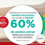 Bônus 40% ou 60% Diners, Mercantil, Porto Seguro, Caixa etc. para o Multiplus Fidelidade