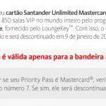 Péssima notícia! Santander irá encerrar os Priority Pass, vinculados ao Mastercard Black Unlimited, em 9 de janeiro de 2018!