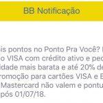 Banco do Brasil diminuindo a pontuação dos cartões de crédito Mastercard a partir de 1º de julho de 2018?