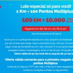 Voltou! Compras de lotes de 10 mil pontos Multiplus Fidelidade por R$ 269 + 100 KM no KM de Vantagens