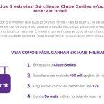 PRE-PA-RA! Promoção de quíntuplo de milhas Smiles (5x) em reservas de hotéis voltou! Milagre: avisaram com antecedência!